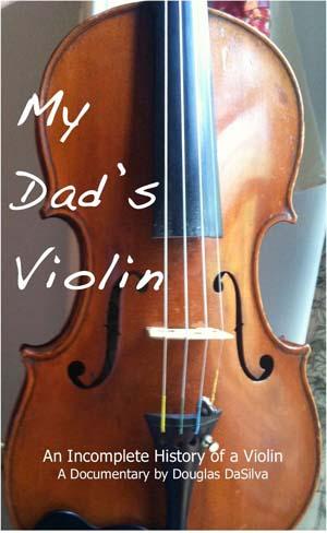 My Dad's Violin