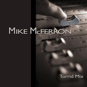 Torrid Mix
