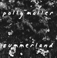 Polly Moller - Summerland (CD)