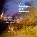 Of Bondage and Freedom