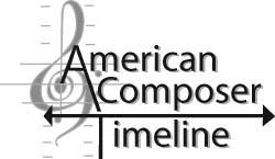American Composer Timeline