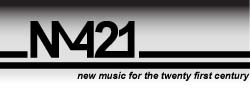 NM421 - New Music for the 21st Century
